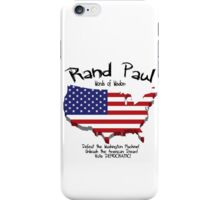 Rand Paul...Words of Wisdom! iPhone Case/Skin