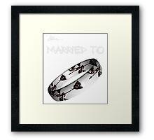 Married to DM (black) Framed Print