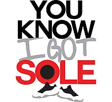 You Know I Got Sole Photographic Print