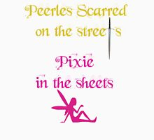Peerless Scarred/Pixie Unisex T-Shirt