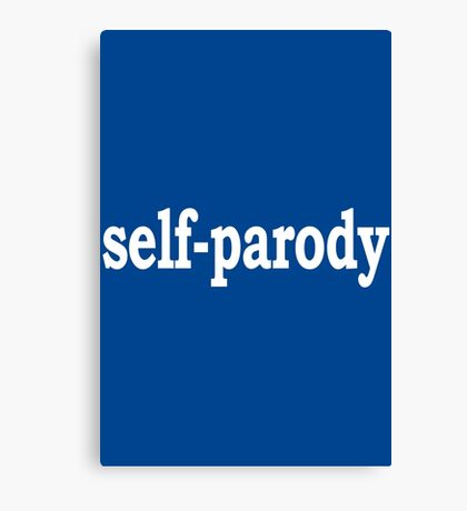 Self Parody Canvas Print