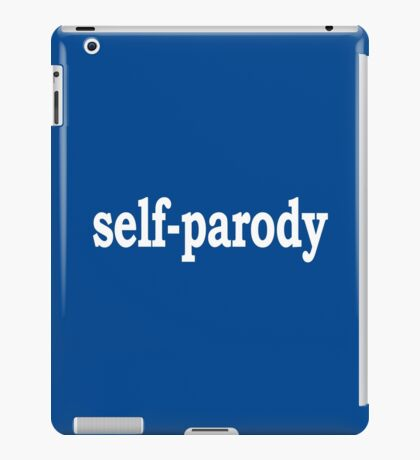 Self Parody iPad Case/Skin
