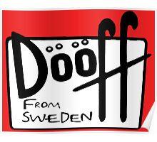 MOE: Dooff... from sweden Poster