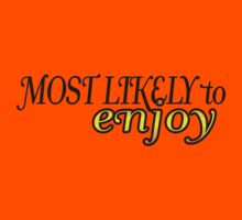 Most Like to.. by webgrrl