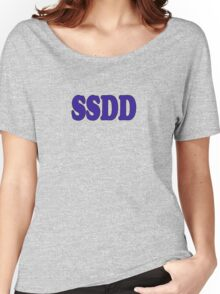 SSDD - Slang Definition Women's Relaxed Fit T-Shirt