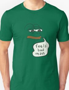 Feels bad man Pepe the sad frog T-Shirt