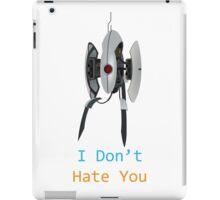 Portal - I Don't Hate You iPad Case/Skin