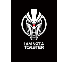 Cylon — I am not a toaster Photographic Print