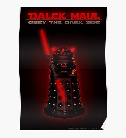 Dalek Maul Poster