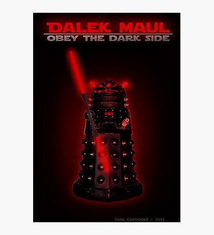 Dalek Maul Photographic Print