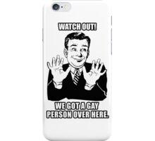 Warning Gay Alert iPhone Case/Skin