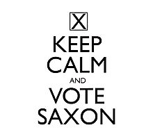 Keep Calm and Vote Saxon Photographic Print