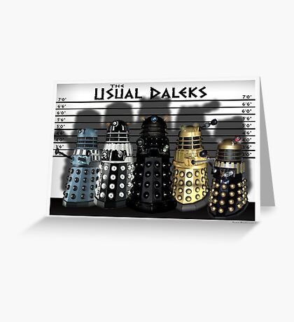 The Usual Daleks Greeting Card
