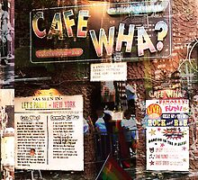 Cafe Wha, NYC, NY by Ellen Turner