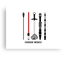 choose wisely... Canvas Print