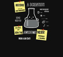 Become A Scientist Unisex T-Shirt