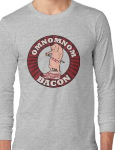 OM NOM NOM BACON Long Sleeve T-Shirt
