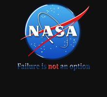 NASA Failure is Not an Option Unisex T-Shirt