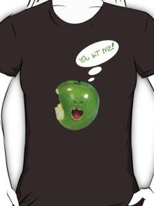 YOu biT ME! T-Shirt