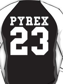 Pyrex 23 T-Shirt
