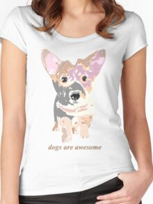 Dogs are awesome Women's Fitted Scoop T-Shirt
