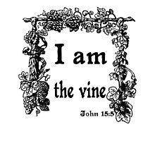 JOHN 15:5   I AM THE VINE Photographic Print