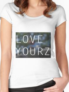 LOVE YOURZ Women's Fitted Scoop T-Shirt
