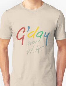 G'day from WA Unisex T-Shirt