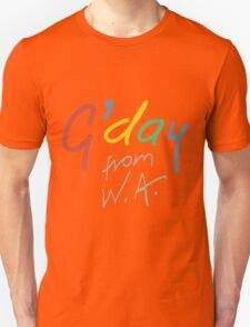 G'day from WA Unisex T-Shirt