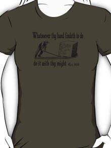 ECCLESIASTES 9:10  JUST DO IT T-Shirt