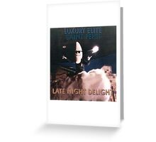 Late Night Delight by Luxury Elite and Saint Pepsi Greeting Card