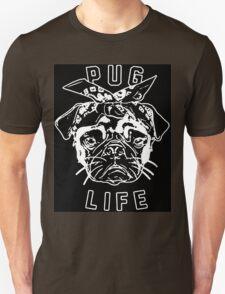 Thug Life Pug Life Unisex T-Shirt