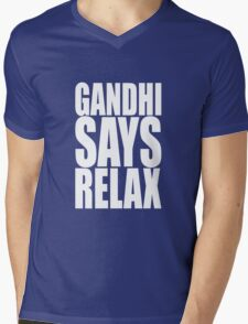Gandhi Says Relax Mens V-Neck T-Shirt