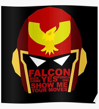Show me your moves - captain falcon Poster