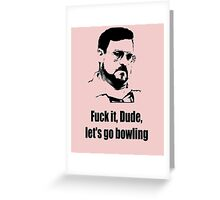Let's go bowling Greeting Card