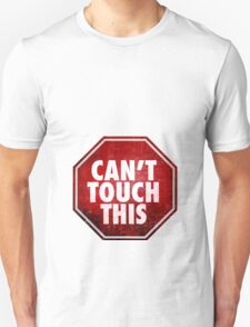Can't Touch This Maternity Design Unisex T-Shirt