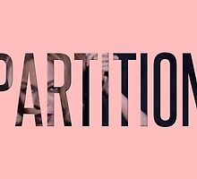 """""""Partition"""" from Beyoncé (Black and White) by Zachary Williams"""