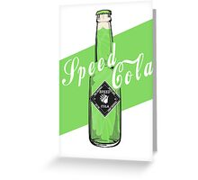 Speed Cola - Poster Greeting Card