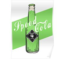 Speed Cola - Poster Poster