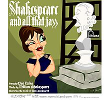SHAKESPEARE & ALL THAT JAZZ Photographic Print