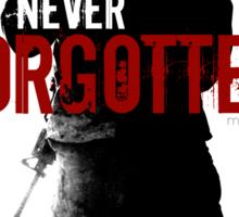 Never Forgotten Sticker