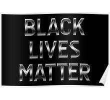 Black Lives Matter - Metallic Text - Steel Poster