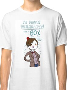 Eleventh Doctor Quote Classic T-Shirt