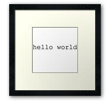 Hello World - Programming Framed Print