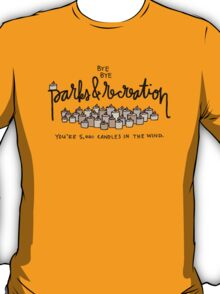 Bye, Bye, Parks and Recreation T-Shirt