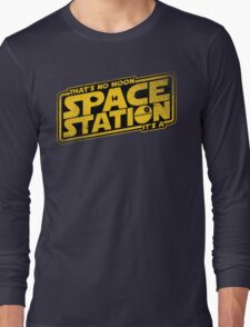 It's a Space Station Long Sleeve T-Shirt