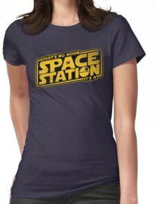 It's a Space Station Womens Fitted T-Shirt