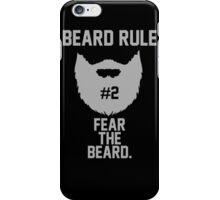 Beard Rule #2 iPhone Case/Skin