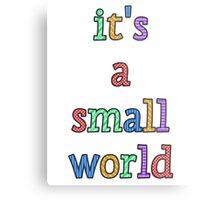 """""""it's a small world"""" fun font Metal Print"""
