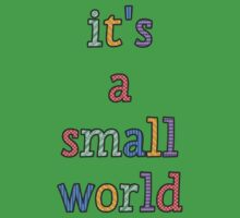 """""""it's a small world"""" fun font Kids Clothes"""